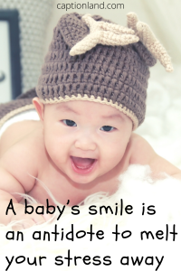 caption for baby smile