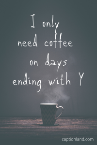 funny coffee captions