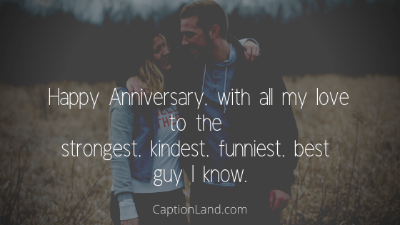 Anniversary Captions for Boyfriend or Husband