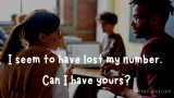 [100 BEST] Pick Up Lines To Get A Number